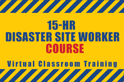 15-hr Disaster Site Worker Course